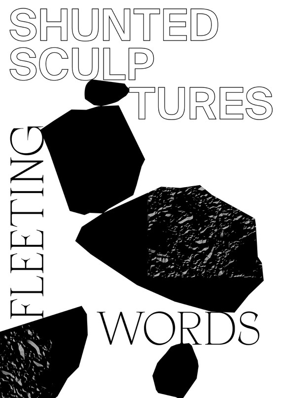 Shunted_sculptures_fleeting_words_teaser_96dpi_1280x1810.jpg
